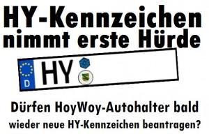 Das HY-Kennzeichen nimmt erste Hürde. Dürfen HoyWoy-Autohalter bald wieder neue HY-Kennzeichen beantragen?