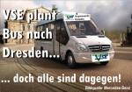 Die VSE plant einen Bus nach Dresden ... doch alle sind dagegen.