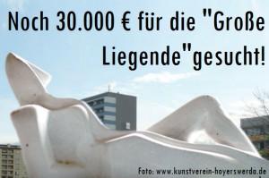 """Noch 30.000 € für die """"Große Liegende"""" gesucht!"""