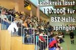 Landkreis lässt 120.000€ für BSZ-Halle springen