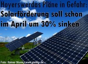 Hoyerswerda Pläne in Gefahr: Solarförderung soll schon im April um 30% sinken!