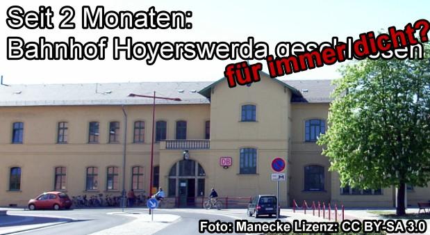Seit 2 Monaten: Bahnhof Hoyerswerda geschlossen - für immer dicht?
