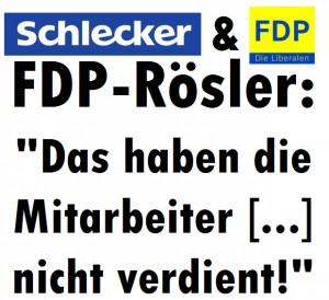 """Schlecker und die FDP - FDP-Rösler: """"Das haben die Mitarbeiter [...] nicht verdient!"""""""