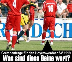Gretchenfrage für den Hoyerswerdaer SV 1919: Was sind diese Beine wert?