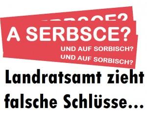 A SERBCE? Auf Sorbisch? - Landratsamt zieht falsche Schlüsse...
