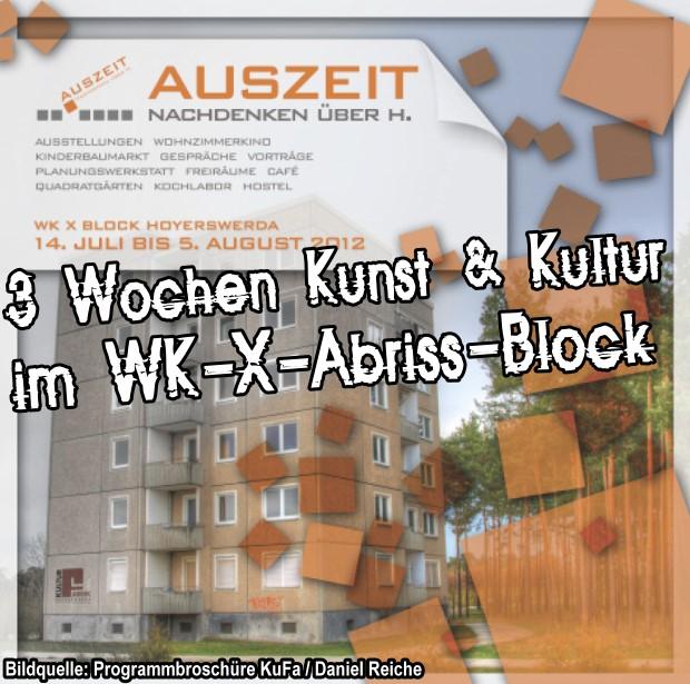 3 Wochen Kunst & Kultur im WK-X-Abriss-Block