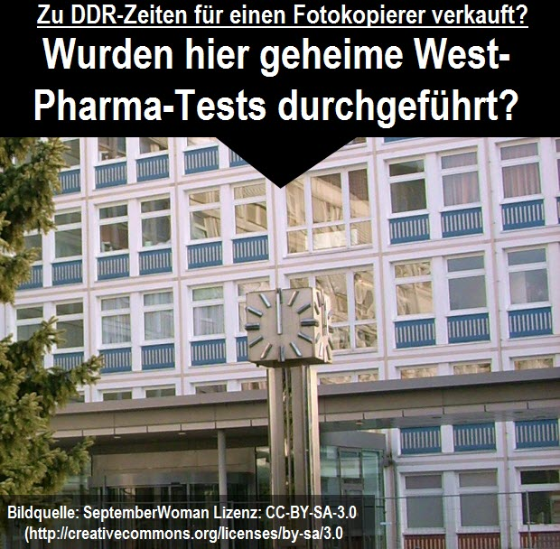 Für einen Fotokopierer verkauft? Wurden am Hoyerswerdaer Kreiskarankenhaus geheime West-Pharma-Tests durchgeführt?