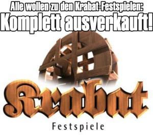 Alle wollen zu den Krabat-Festspielen: Auch 2013 wieder komplett ausverkauft!