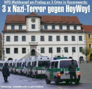 3 facher Nazi-Terror gegen Hoyerswerda!