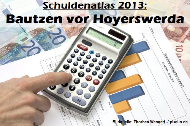 Schuldenatlas 2013: Bautzen vor Hoyerswerda!