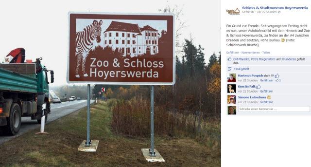 Neue Werbung für Zoo und Schloss: An der Autobahn A4 prangt seit Kurzem dieses neue Hinweisschild.