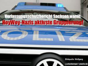 Verfassungsschutzbericht Sachsen warnt: Naziszene in Hoyerswerda ist die aktivste Gruppierung!