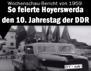 Wochenschau-Bericht von 1959: So feierte Hoyerswerda den 10. Jahrestag der DDR!